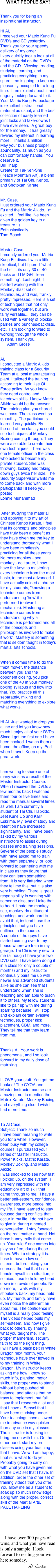 WHAT PEOPLE SAY!